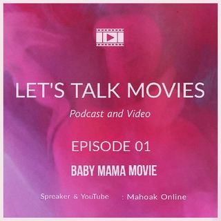 Let's Talk Movies: The Unusual Storyline Of 'Baby Mama' Movie