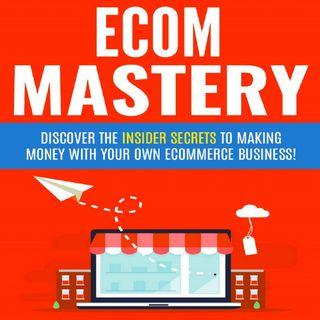 Ecom Mastery 2