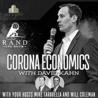 RCRE - Corona Economics with David Kahn