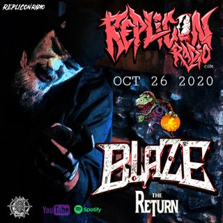 BLAZE ya dead Homie Returns 10/26/20 Replicon Radio