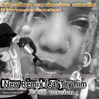 Djbalizo feat Goddess Heavenly Rasta