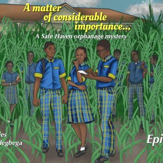 A matter of considerable importance...Episode 1