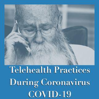 Telehealth Practices During Coronavirus COVID-19