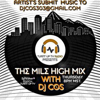 Mile High Mix w/ DJ COS 4-2-20