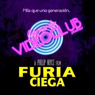 Carne de Videoclub - Episodio 114.5 - Furia Ciega (1989)