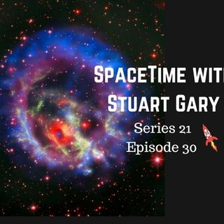 30: A glimpse into the heart of an exploding star - SpaceTime with Stuart Gary Series 21 Episode 30