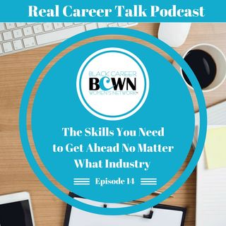 [Ep. 14] The Skills You Need to Get Ahead No Matter Your Industry