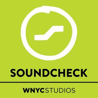 Soundcheck from WNYC