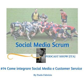 #14 Integrare Social Media e CS