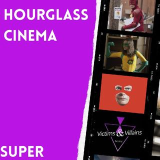 Super (2010) | Hourglass Cinema