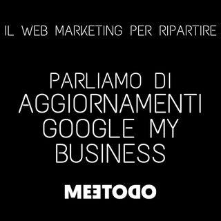 Come utilizzare al meglio Google My Business per le attività locali