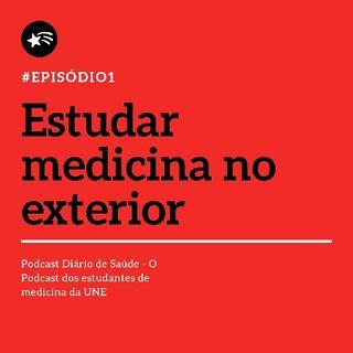 posdcast - Estudar medicina no exterior