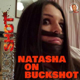 Episode 122 - Natasha On Buckshot