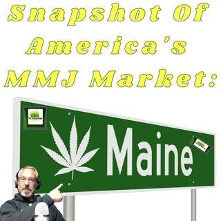 Snapshot Of America's Medical Marijuana Markets: Maine