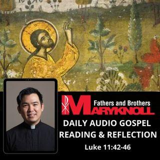 Wednesday of the Twenty-eighth Week in Ordinary Time, Luke 11:42-46