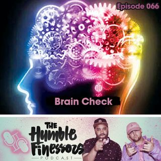 066 - Brain Check
