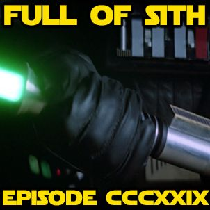 Episode CCCXXIX: Of Lightsabers and Emails