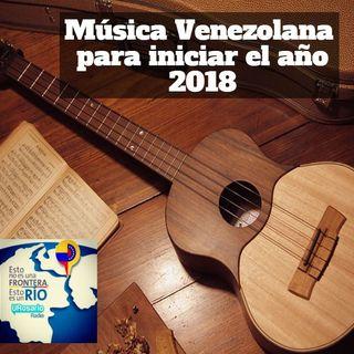 Música para iniciar el año 2018