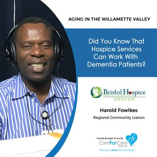 10/1/19: Harold Fowlkes with Bristol Hospice | Have you ever wondered if hospice services can work with dementia patients