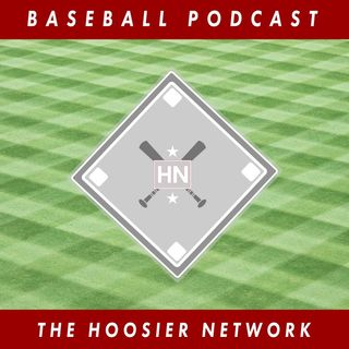 Indiana Baseball Podcast- HN