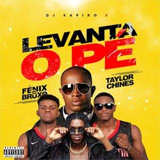 Dj Kapiro feat. Fénix De Bruxo & Taylor Chinês - Levanta O Pé [Download]