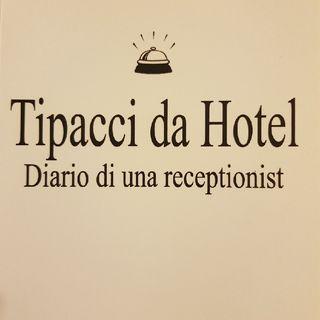 Gemma Formisano: Tipacci Da Hotel - Venerdì 27 Settembre 2013