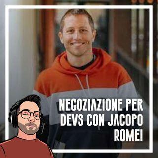 Ep.87 - Negoziazione per devs con Jacopo Romei