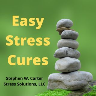 Easy Stress Cures
