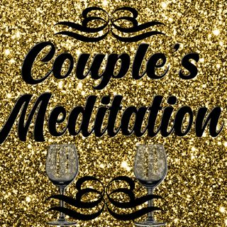Episode 210 - Couple's Guided Meditation