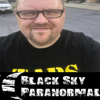 Paranormal Investigator Russ Bailey of Black Sky Paranormal 9-30-18