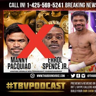 ☎️BREAKING NEWS: Errol Spence Suffered👀RETINAL TEAR😱Manny Pacquiao vs Yordenis Ugás Now ON❗️