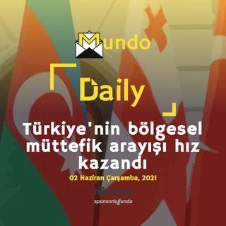 Türkiye'nin bölgesel müttefik arayışı hız kazandı