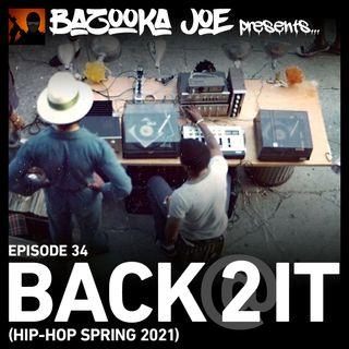EP#34 Back 2 It (Hip-Hop Spring 2021)