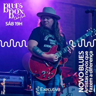 Blues Box - Rádio Executiva - 05 de Outubro de 2019