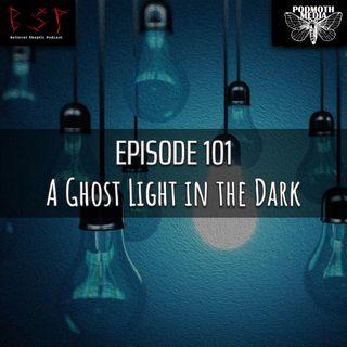 A Ghost Light in the Dark