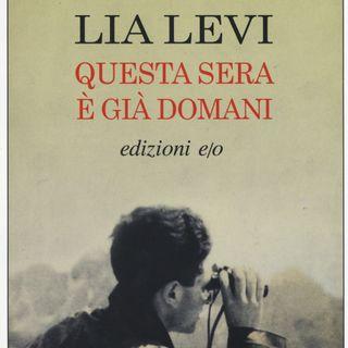 """Lia Levi """"Questa sera è già domani"""""""