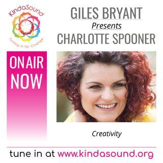 Charlotte Spooner: Creativity (Awakening Ep. 24 with Giles Bryant)