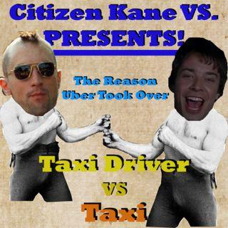 Taxi Driver vs Taxi