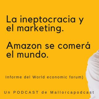 La ineptocracia en marketing y amazon