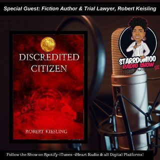 Special Guest: Fiction Author & Trial Lawyer, Robert Keisling