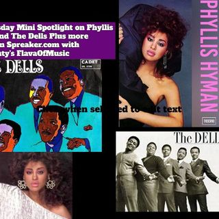 2ForTuesday with Rarebeauty mini spotlight on Phyllis Hyman and The Dells Plus More