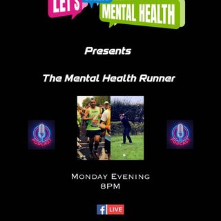 The Mental Health Runner Episode 3