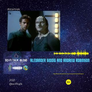 Alexander Siddig And Andrew Robinson Of DS9