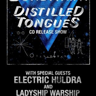 Bonehawk, Distilled Tongues, Electric Huldra, Ladyship Warship