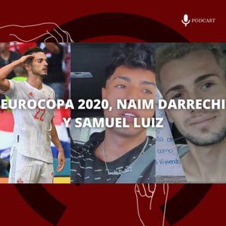 19. Eurocopa 2020, Naim Darrechi y Samuel Luiz