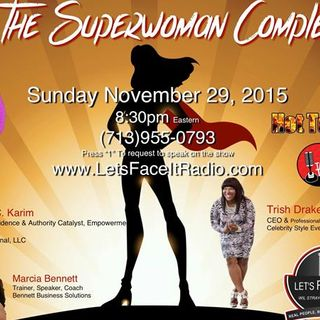 Superwoman Complex: I'm every woman