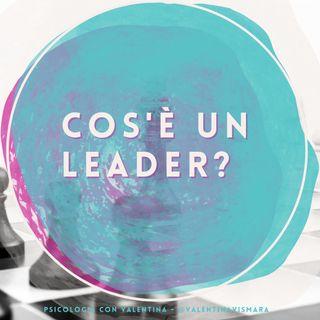 Cos'è un leader?