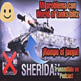 Mi problema con World of tanks blitz [las cajas e interés del tío] Transmisión por Podcast. 🎬