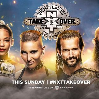 TV Party Tonight: NXT TakeOver - Portland