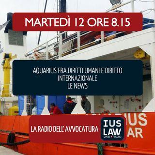 CASO AQUARIUS - DIRITTI UMANI E DIRITTO INTERNAZIONALE | Martedì 12 Giugno 2018 #Svegliatiavvocatura